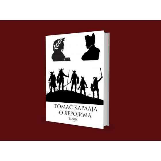 Tomas Karlajl - O herojima