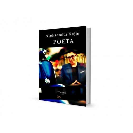 Aleksandar Rajić - Poeta